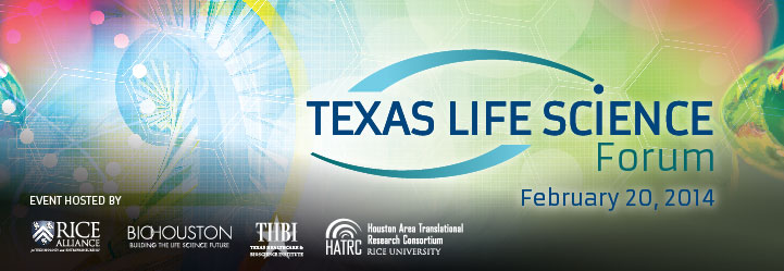 Top Texas Biotech Associations Sponsor 2014 Texas Life Science Forum; Registration Now Open