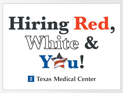 "Texas Medical Center Seeks To Hire Veterans on Thursday, April 24th As Part of ""Hiring Red, White & You!"" Event"