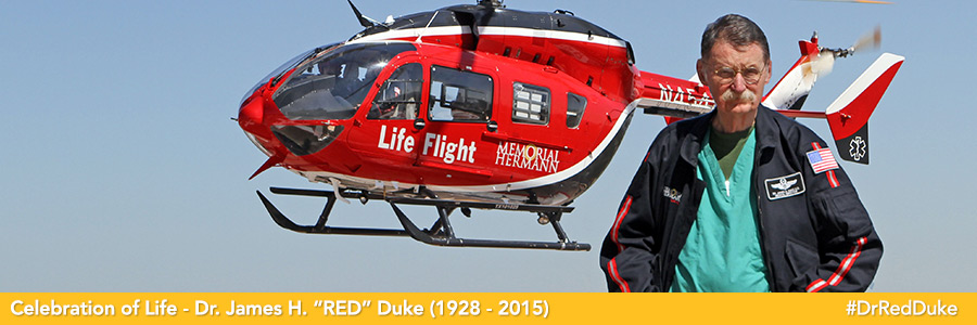 "UTHealth's Dr. James H. ""Red"" Duke, Jr., A Texas Hero and Inspiration to Thousands, Has Passed Away"